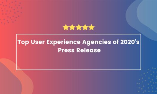 Top User Experience Agencies of 2020, According To New Report