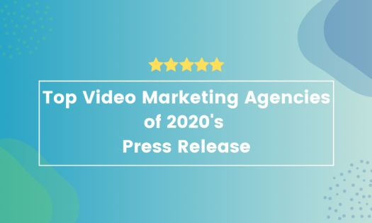 The Top Video Marketing Agencies of 2020, According to New Report