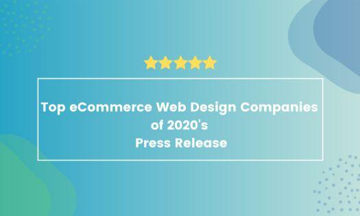 Top eCommerce Web Design Companies of 2020