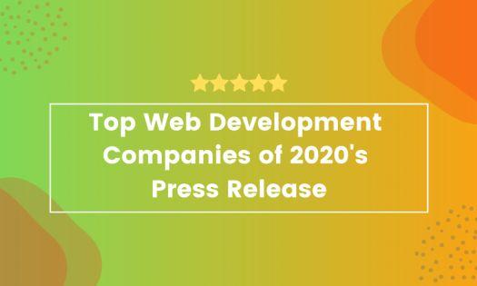 Top Web Development Companies of 2020 according to New Report