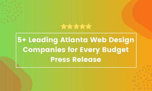 5+ Leading Atlanta Web Design Companies for Every Budget