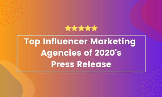 The Top Influencer Marketing Agencies of 2020, According to New Report