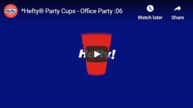YouTube pre-roll ad examples: Hefty Party Cups